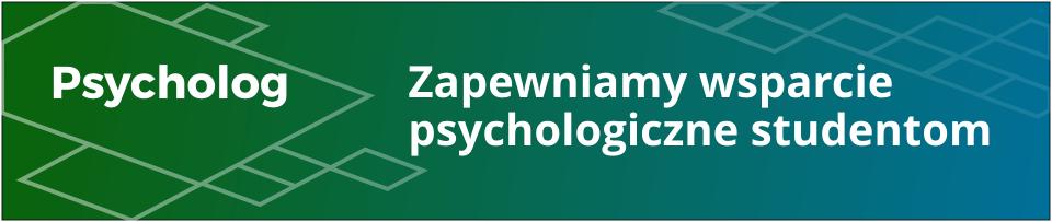 Zapewniamy wsparcie psychologiczne studentow